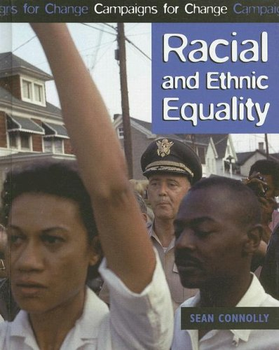 Racial And Ethnic Equality (Campaigns for Change): Sean Connolly