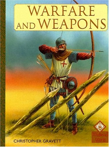 9781583405710: Warfare And Weapons (Medieval History)
