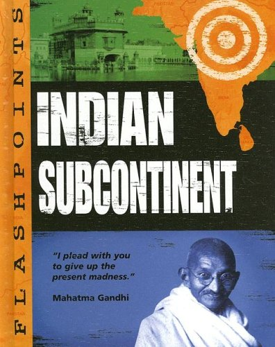 The Indian Subcontinent (Flashpoints): Ganeri, Anita