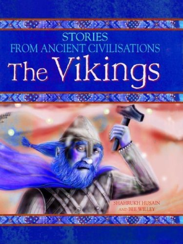 Vikings (Stories from Ancient Civilizations): Shahrukh Husain