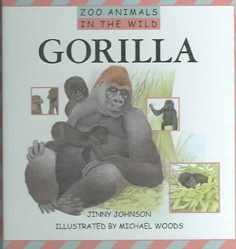 Gorilla (Zoo Animals in the Wild): Johnson, Jinny