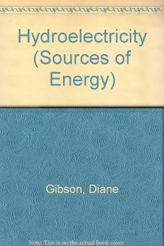 9781583406526: Hydroelectricity (Sources of Energy)