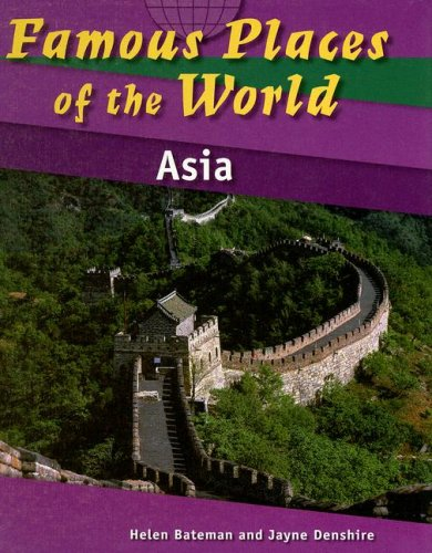 9781583408001: Asia (Famous Places of the World)