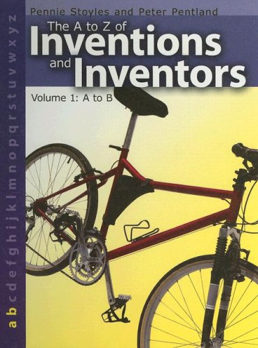 The a to Z of Inventions and: Stoyles, Pennie, Pentland,