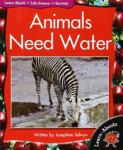 9781583408377: Animals Need Water (Learn-Abouts)