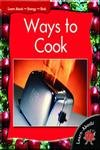 9781583408445: Ways to Cook (Learn-Abouts)