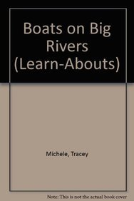 9781583408599: Boats on Big Rivers (Learnabouts F&p Level D)