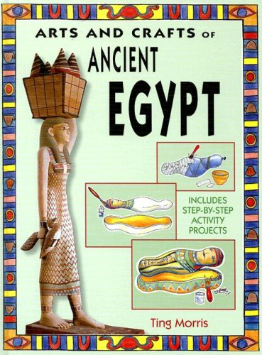 9781583409114: Arts and Crafts of Ancient Egypt (Arts & Crafts of the Ancient World)