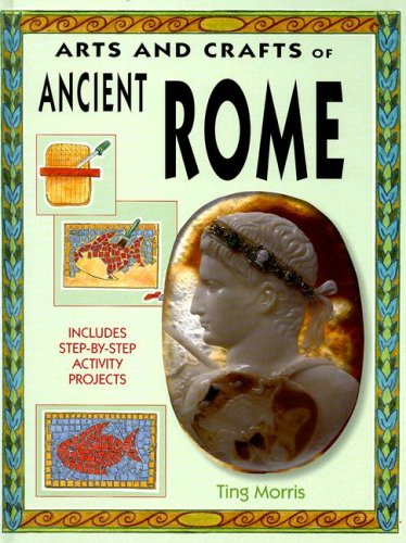 9781583409138: Ancient Rome (Arts & Crafts of the Ancient World)
