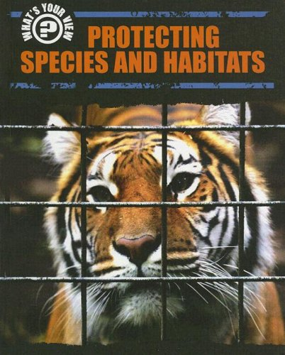 Protecting Species and Habitats (What's Your View): Barraclough, Sue