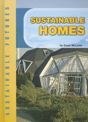 9781583409824: Sustainable Homes (Sustainable Futures)