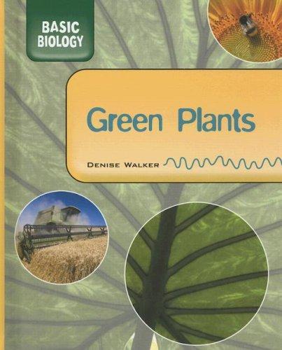 9781583409930: Green Plants (Basic Biology)