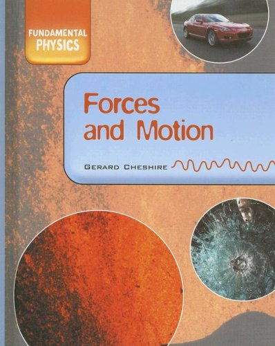Forces & Motion: Cheshire, Gerard