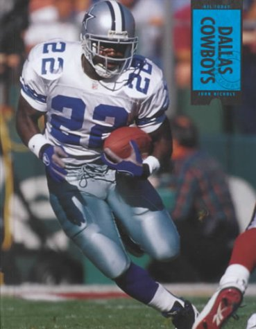 Dallas Cowboys (NFL Today) (NFL Today (Creative Education Hardcover)): John Nichols