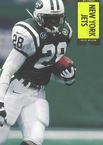 New York Jets (NFL Today (Creative Education Hardcover)): Michael E. Goodman, Julie Nelson