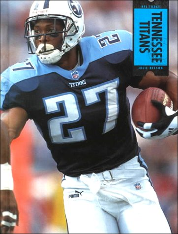 9781583410622: Tennessee Titans (NFL Today (Creative Education Hardcover))