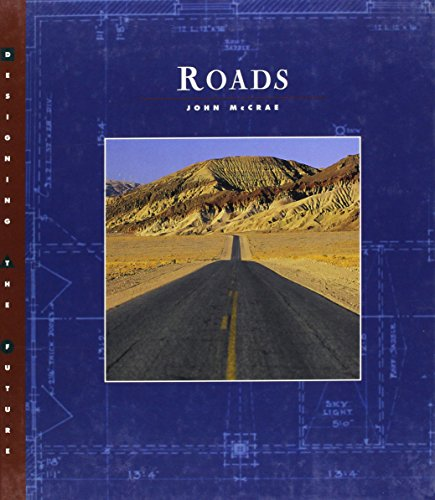 Roads (Designing the Future): John McCrae