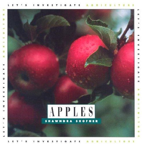 Apples (Let's Investigate): Shofner, Shawndra