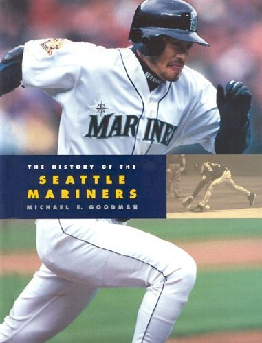 9781583412244: The History of the Seattle Mariners (Baseball Series)