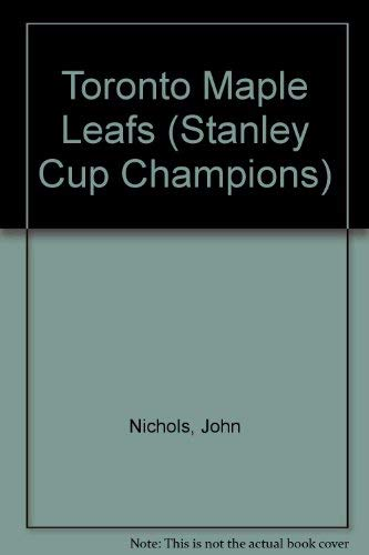 The History of the Toronto Maple Leafs (1583412743) by Nichols, John