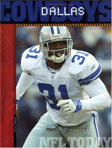 The History of Dallas Cowboys: NFL Today (NFL Today (Creative Education Hardcover)): Hawkes, Brian
