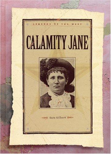 Calamity Jane (Legends of the West): Sara Gilbert
