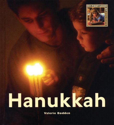 Hanukkah (My First Look at: Holidays): Bodden, Valerie