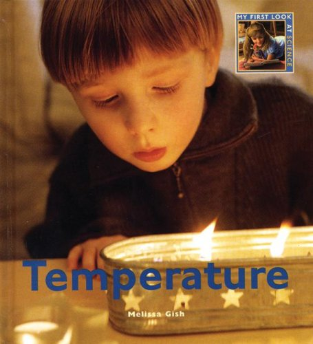 9781583413753: Temperature: My First Look At: Science