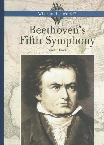 9781583414293: Beethoven's 5th Symphony (What in the World?)