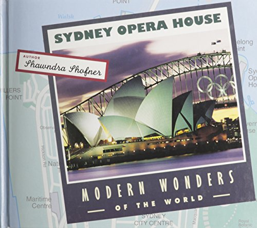 9781583414422: Sydney Opera House (Modern Wonders of the World)