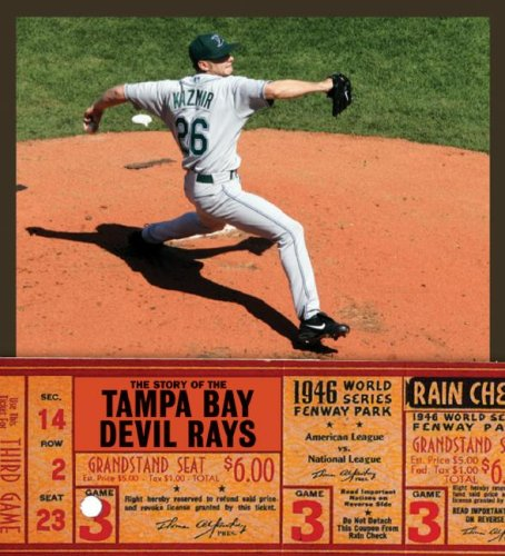 9781583415016: The Story of the Tampa Bay Devil Rays
