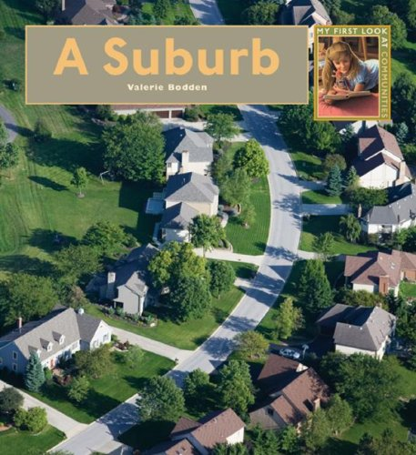 9781583415146: A Suburb (My First Look at Communities)
