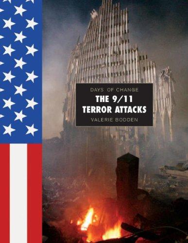 The 9/11 Terror Attacks (Days of Change): Valerie Bodden