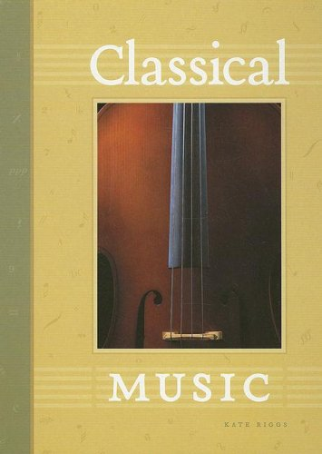 9781583415641: Classical Music (World of Music)