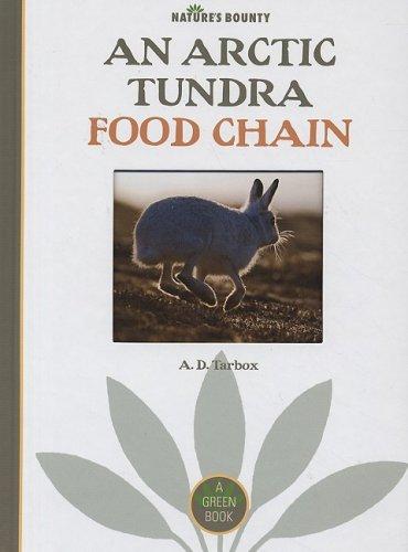 9781583415962: An Arctic Tundra Food Chain (Nature's Bounty)
