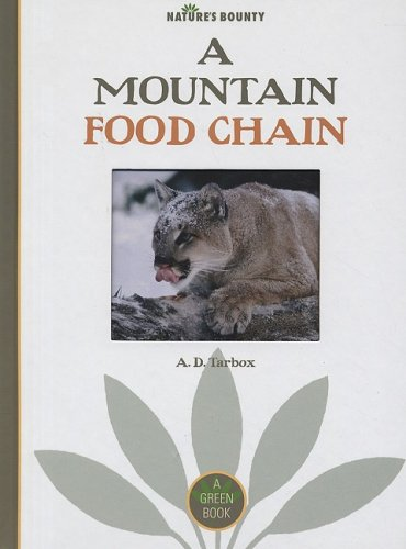9781583415986: A Mountain Food Chain (Nature's Bounty)