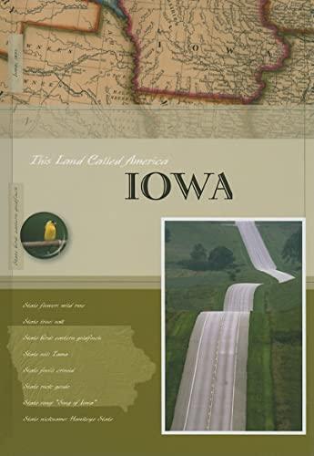 9781583416402: Iowa (This Land Called America)