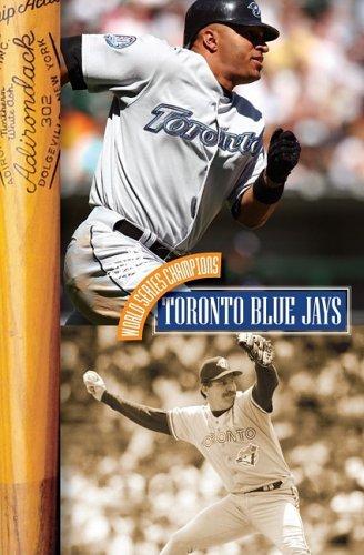 9781583416860: Toronto Blue Jays (World Series Champions)