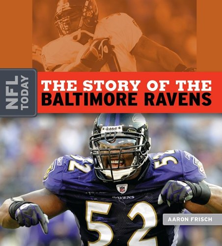 9781583417478: The Story of the Baltimore Ravens (NFL Today)
