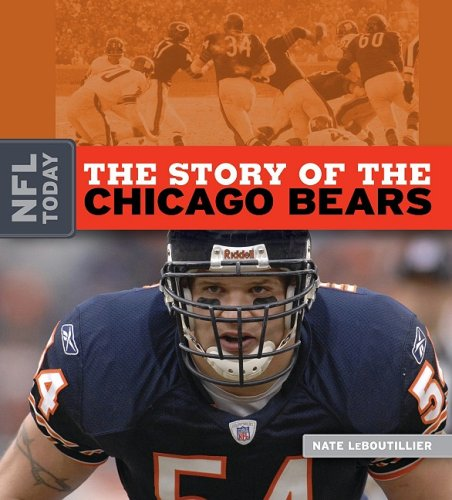 9781583417508: The Story of the Chicago Bears (The NFL Today)
