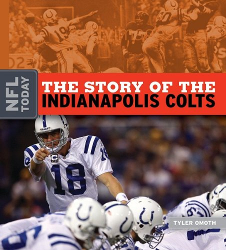 9781583417584: The Story of the Indianapolis Colts (NFL Today)