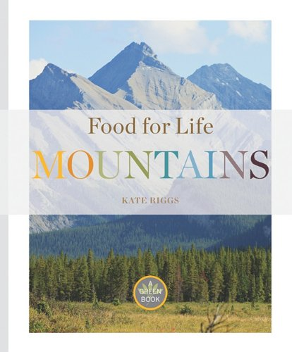 9781583418277: Mountains (Food for Life)