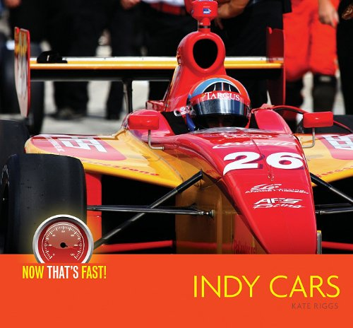 9781583419120: Indy Cars (Now That's Fast!)