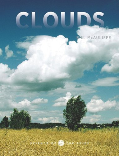 9781583419267: Clouds (Science of the Skies)