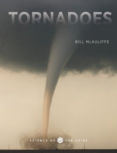 9781583419311: Tornadoes (Science of the Skies)
