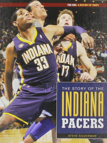 The Story of the Indiana Pacers (The: Silverman, Steve