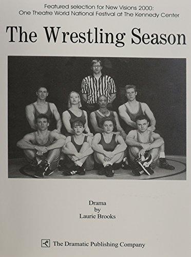 The Wrestling Season: Laurie Brooks