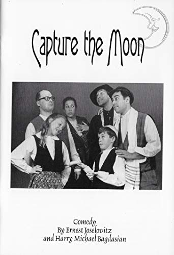 9781583420690: Capture the Moon (A Play)