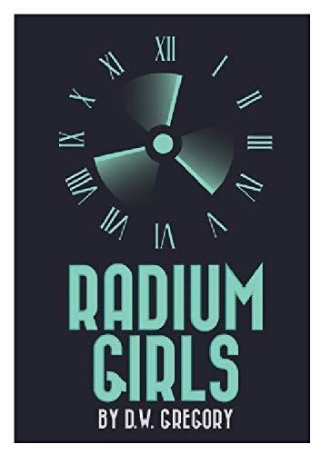 9781583421901: Radium Girls