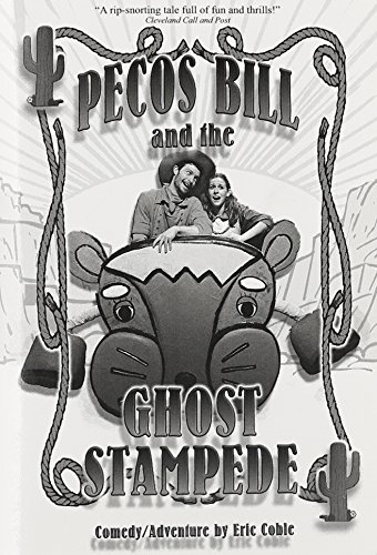 9781583422021: Pecos Bill and the Ghost Stampede: A Play
